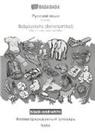 Babadada Gmbh - BABADADA black-and-white, Russian (in cyrillic script) - Babysprache (Scherzartikel), visual dictionary (in cyrillic script) - baba