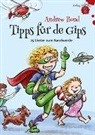 Andrew Bond, Stefan Frey - Tipps für de Gips, Liederheft (Hörbuch)