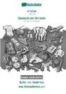 Babadada Gmbh - BABADADA black-and-white, shqipe - Deutsch mit Artikeln, fjalor me ilustrime - das Bildwörterbuch