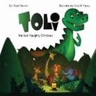 Jesse Seade, Ines M. Paulus - Toli: The last naughty dinosaur