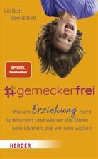 Bernd Bott, Ul Bott, Uli Bott - #gemeckerfrei