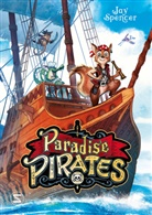 Jay Spencer, Max Meinzold - Paradise Pirates