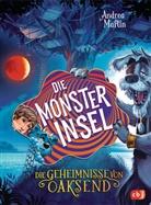 Andrea Martin, Max Meinzold - Die Geheimnisse von Oaksend - Die Monsterinsel