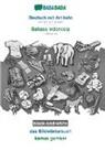 Babadada Gmbh - BABADADA black-and-white, Deutsch mit Artikeln - Bahasa Indonesia, das Bildwörterbuch - kamus gambar