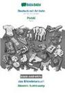 Babadada Gmbh - BABADADA black-and-white, Deutsch mit Artikeln - Polski, das Bildwörterbuch - Slownik ilustrowany