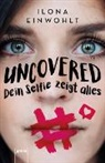 Ilona Einwohlt - Uncovered - Dein Selfie zeigt alles