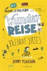 Julia Dürr, Jenny Pearson, Julia Dürr, Ulrike Köbele - Die unglaubliche Wunderreise des Freddie Yates