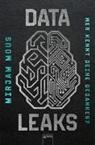 Mirjam Mous, Verena Kiefer - Data Leaks (2). Wer kennt deine Gedanken?