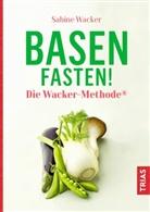 Sabine Wacker - Basenfasten! Die Wacker-Methode®