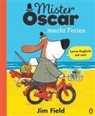 Jim Field, Jim Field - Mister Oscar macht Ferien