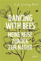 Brigit Strawbridge Howard - Dancing with Bees