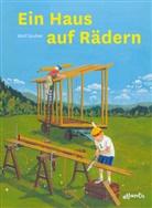 Wolf Gruber, Wolf J Gruber, Wolf J. Gruber - Ein Haus auf Rädern