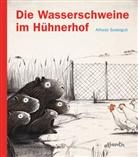 Alfredo Soderguit, Eva Roth - Die Wasserschweine im Hühnerhof