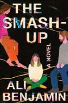 Ali Benjamin - The Smash-Up