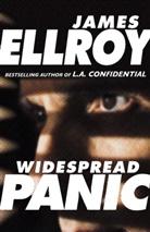 James Ellroy - Widespread Panic