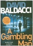 David Baldacci - A Gambling Man
