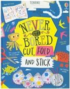 Lara Bryan, Lizzie Cope, James Maclaine, James Cope Maclaine, James Maclaine Maclaine, Various... - Never Get Bored Cut, Fold and Stick
