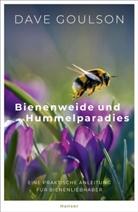 Dave Goulson - Bienenweide und Hummelparadies