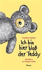 Friedbert Stohner, Hildegard Müller - Ich bin hier bloß der Teddy