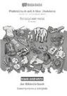 Babadada Gmbh - BABADADA black-and-white, Plattdüütsch mit Artikel (Holstein) - Belarusian (in cyrillic script), dat Bildwöörbook - visual dictionary (in cyrillic script)