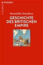 Benedikt Stuchtey - Geschichte des Britischen Empire