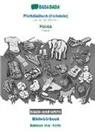 Babadada Gmbh - BABADADA black-and-white, Plattdüütsch (Holstein) - Hausa, Bildwöörbook - kamus mai hoto