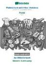 Babadada Gmbh - BABADADA black-and-white, Plattdüütsch mit Artikel (Holstein) - Polski, dat Bildwöörbook - Slownik ilustrowany