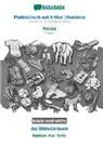 Babadada Gmbh - BABADADA black-and-white, Plattdüütsch mit Artikel (Holstein) - Hausa, dat Bildwöörbook - kamus mai hoto
