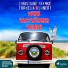 Christiane Franke, Cornelia Kuhnert, Tetje Mierendorf - Wenn Wattwürmer weinen, 1 Audio-CD, MP3 (Hörbuch)