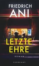 Friedrich Ani - Letzte Ehre