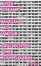 Katja Oskamp - Marzahn, mon amour