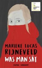 Marieke Lucas Rijneveld - Was man sät