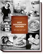 Marinell Sammarco, Marinella Sammarco, Natascha Ziltz, Valerie Hammacher - Echt sizilianisch kochen