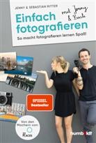 Sebastian Riter, Jenn Ritter, Jenny & Sebastian Ritter - Einfach fotografieren mit Jenny & Basti