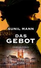 Sunil Mann - Das Gebot