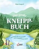 Hans Gasperl - Das große Kneipp-Buch