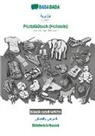 Babadada Gmbh - BABADADA black-and-white, Algerian (in arabic script) - Plattdüütsch (Holstein), visual dictionary (in arabic script) - Bildwöörbook