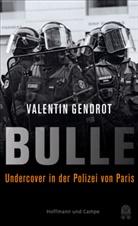 Valentin Gendrot - Bulle