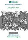 Babadada GmbH - BABADADA black-and-white, Schwiizerdütsch mit Artikeln - português do Brasil, s Bildwörterbuech - dicionário de imagens