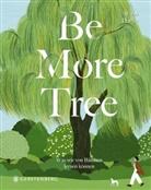 Alison Davies, Lylean Lee, Lylean Lee, Anke Albrecht - Be More Tree