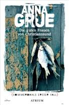Anna Grue, Ulrich Sonnenberg - Die guten Frauen von Christianssund