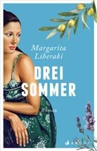 Margarita Liberaki - Drei Sommer