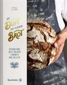 Barbara van Melle, Barbara van Melle, Wolfgang Hummer - Der Duft von frischem Brot