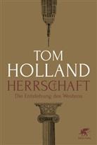 Tom Holland - Herrschaft