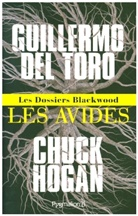 Del Toro, Guillermo Del Toro - Les dossiers Blackwood. Volume 1, Les avides