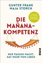 Gunte Frank, Gunter Frank, Maja Storch - Die Mañana-Kompetenz