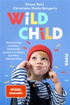 Christiane Stella Bongertz, Elian Retz, Eliane Retz - Wild Child