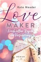 Kate Meader - Love Maker - Nach allen Regeln der Verführung