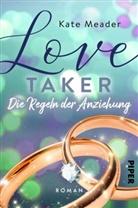 Kate Meader - Love Taker - Die Regeln der Anziehung