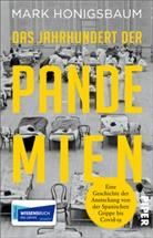 Mark Honigsbaum - Das Jahrhundert der Pandemien